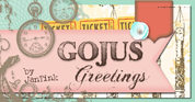 GOJUS Greetings by JanTink